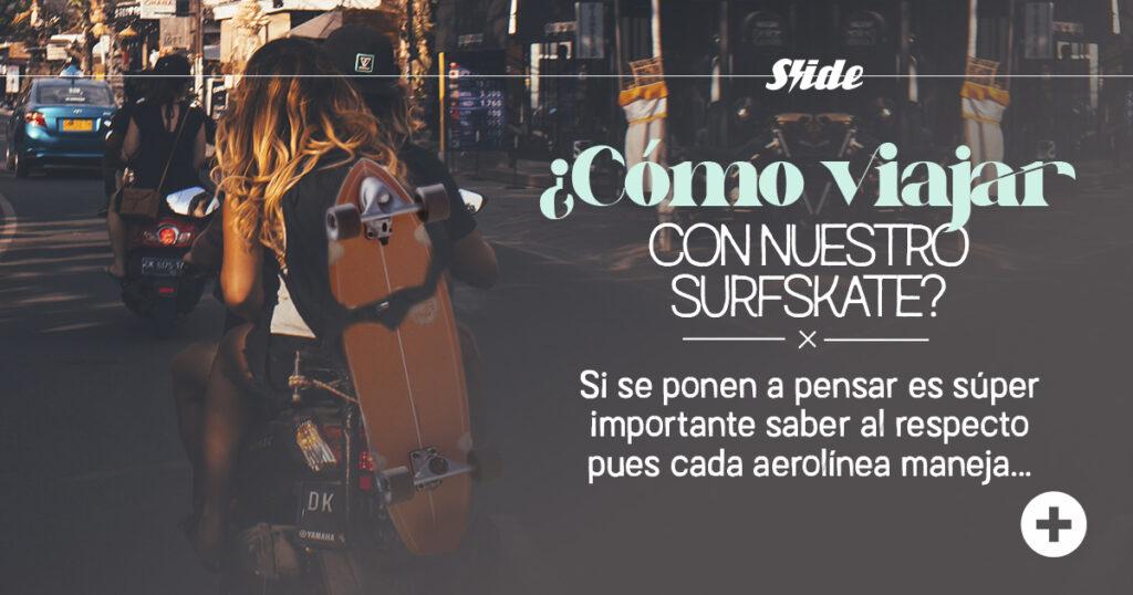 Portada del blog acerca de como viajar con un surfskate